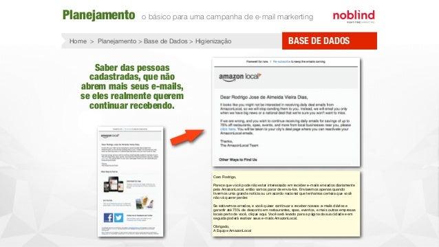 Home > Planejamento > Base de Dados > Higienização Planejamento o básico para uma campanha de e-mail markerting BASE DE DA...