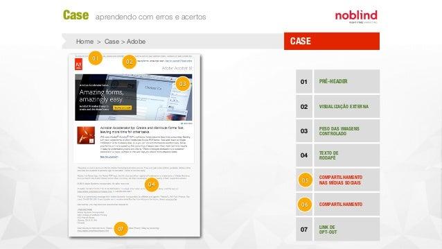 CASEHome > Case > Adobe Case aprendendo com erros e acertos 01 PRÉ-HEADER 02 VISUALIZAÇÃO EXTERNA 03 PESO DAS IMAGENS CONT...