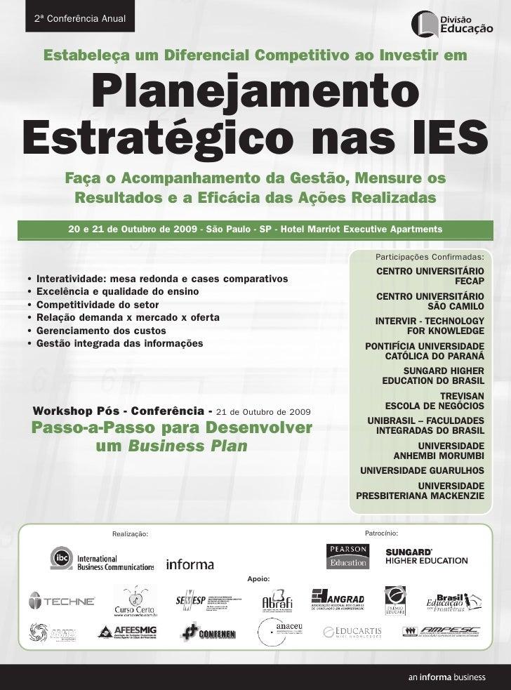 2ª Conferência Anual         Estabeleça um Diferencial Competitivo ao Investir em     Planejamento Estratégico nas IES    ...