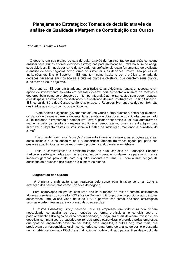 Planejamento Estratégico: Tomada de decisão através de  análise da Qualidade e Margem de Contribuição dos CursosProf. Marc...
