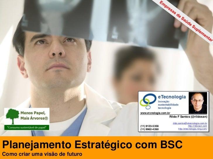 Planejamento Estratégico com BSC                                                                      www.etcnologia.com.b...