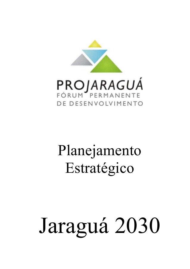 Planejamento Estratégico Jaraguá 2030