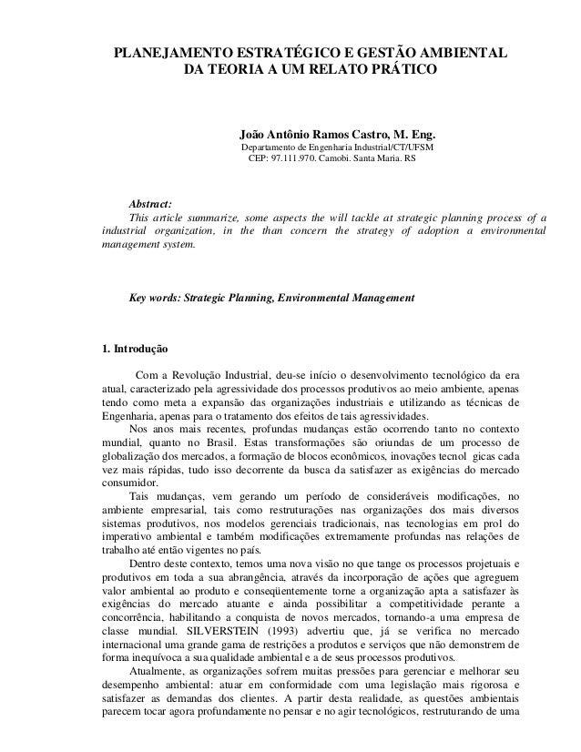 PLANEJAMENTO ESTRATÉGICO E GESTÃO AMBIENTAL DA TEORIA A UM RELATO PRÁTICO João Antônio Ramos Castro, M. Eng. Departamento ...