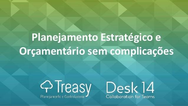 Planejamento Estratégico e Orçamentário sem complicações