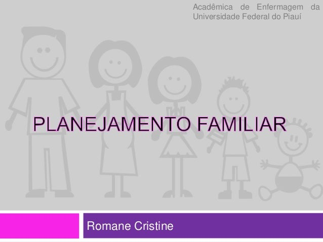 Romane Cristine Acadêmica de Enfermagem da Universidade Federal do Piauí