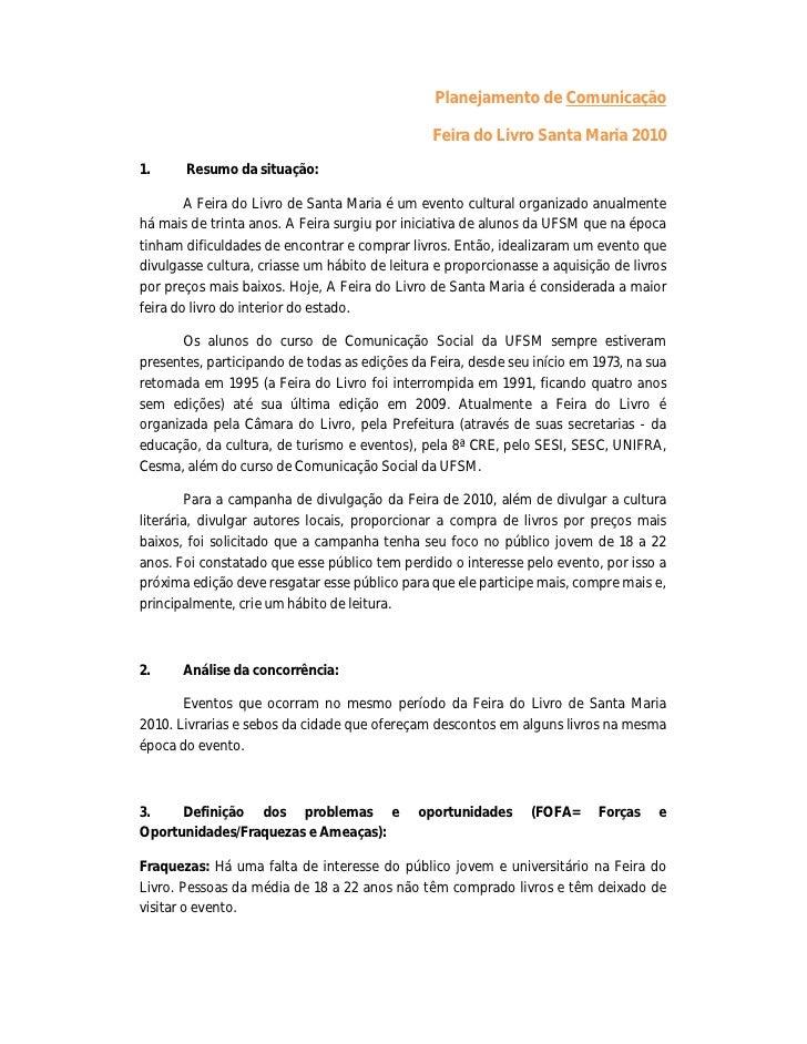 Planejamento de Comunicação                                                Feira do Livro Santa Maria 20101.     Resumo da...