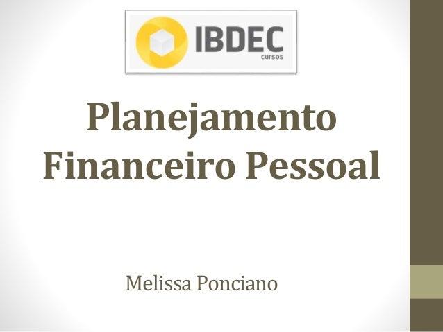 Planejamento Financeiro Pessoal Melissa Ponciano