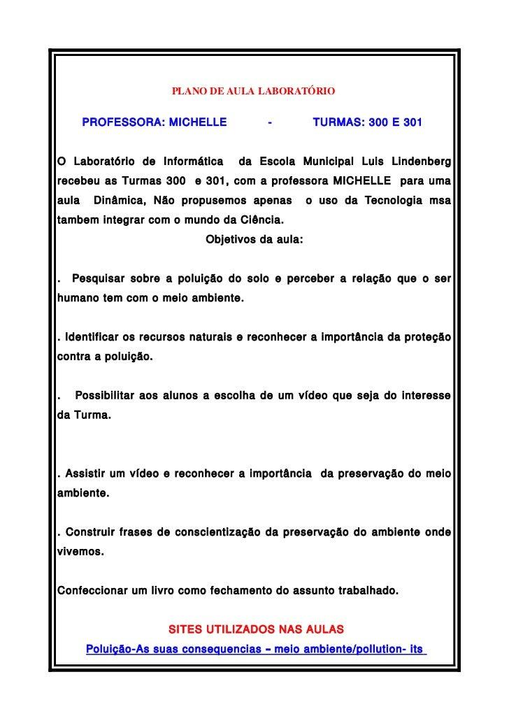 PLANODEAULALABORATÓRIO       PROFESSORA: MICHELLE             -         TURMAS: 300 E 301O Laboratório de Informática ...