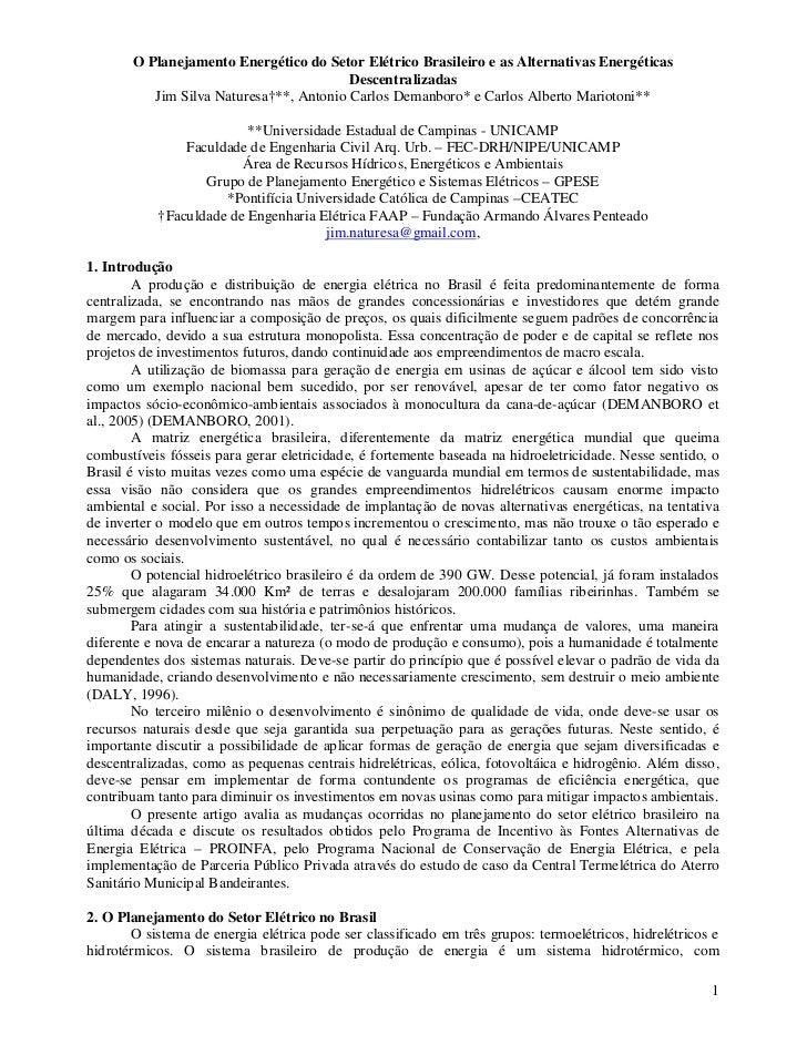 O Planejamento Energético do Setor Elétrico Brasileiro e as Alternativas Energéticas                                      ...