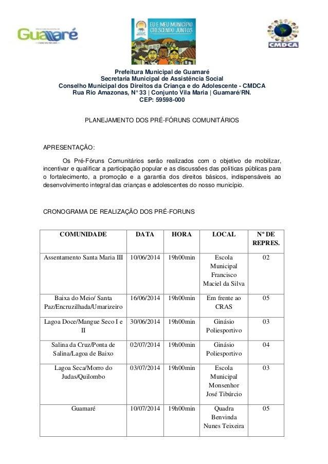 Prefeitura Municipal de Guamaré Secretaria Municipal de Assistência Social Conselho Municipal dos Direitos da Criança e do...