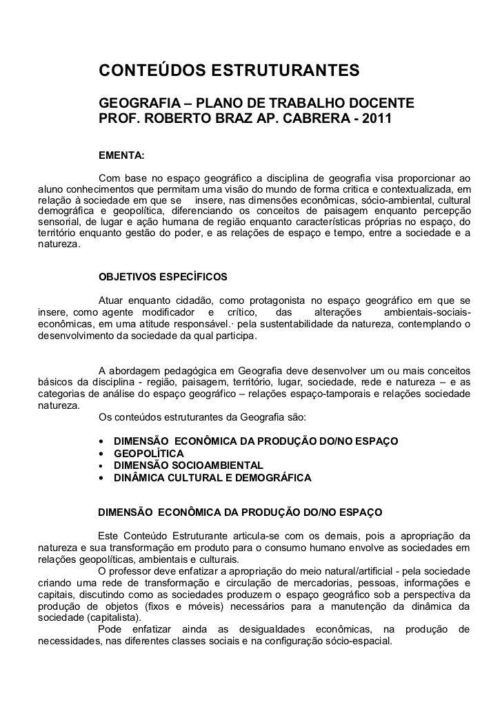 CONTEÚDOS ESTRUTURANTES             GEOGRAFIA – PLANO DE TRABALHO DOCENTE             PROF. ROBERTO BRAZ AP. CABRERA - 201...