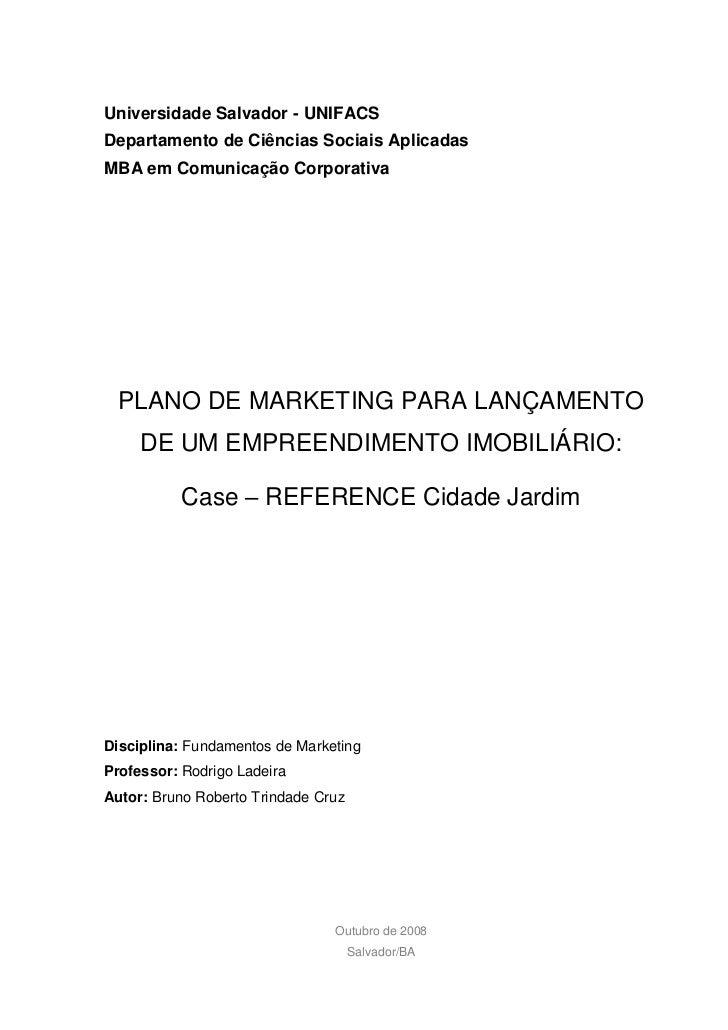 Universidade Salvador - UNIFACS Departamento de Ciências Sociais Aplicadas MBA em Comunicação Corporativa       PLANO DE M...