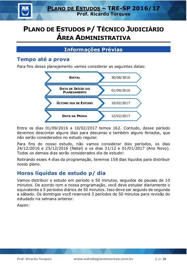 Prof. Ricardo Torques www.estrategiaconcursos.com.br 1 de 18 PLANO DE ESTUDOS – TRE-SP 2016/17 Prof. Ricardo Torques PLANO...