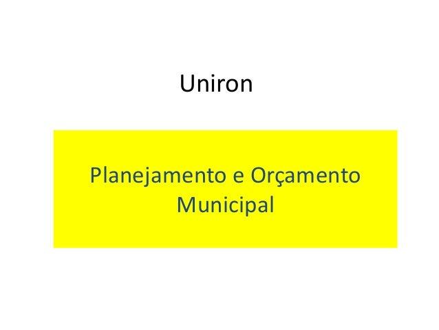 Uniron Planejamento e Orçamento Municipal