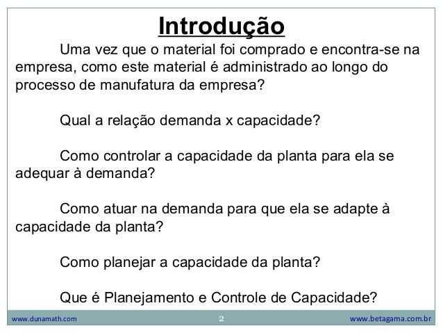 Administração da Produção - Planejamento e Controle de