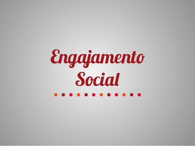 Engajamento Social
