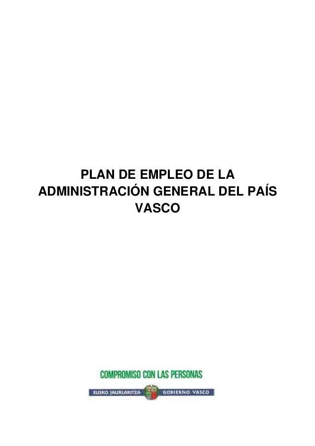 PLAN DE EMPLEO DE LA ADMINISTRACIÓN GENERAL DEL PAÍS VASCO