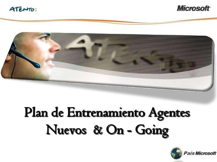 Plan de Entrenamiento Agentes    Nuevos & On - Going