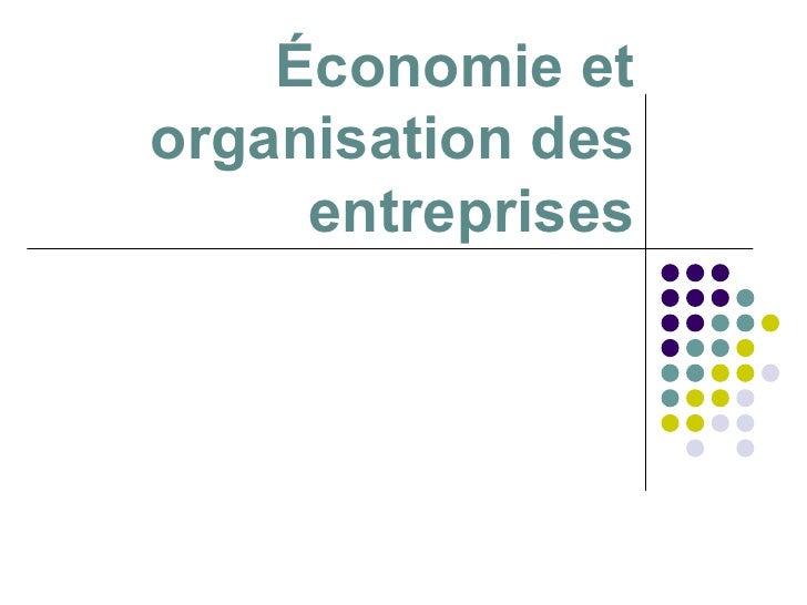 Économie et organisation des entreprises