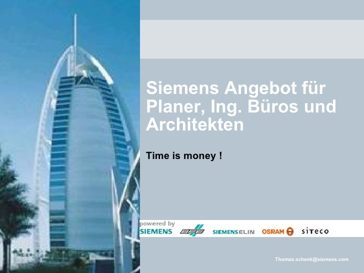 Siemens Angebot für Planer, Ing. Büros und Architekten Time is money !