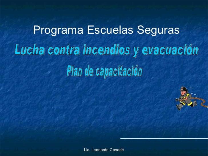 Plan Escuelas Seguras - Evacuación y Extintores