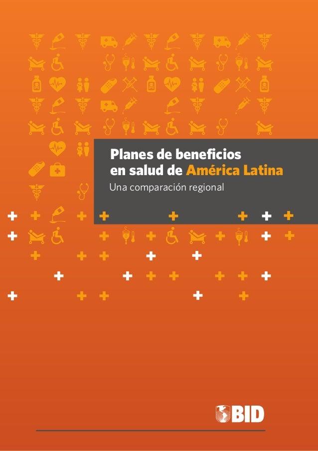 + + +  Planes de beneficios  en salud de América Latina  Una comparación regional  + + + + +  + + + + + +  + + + + +  + + ...