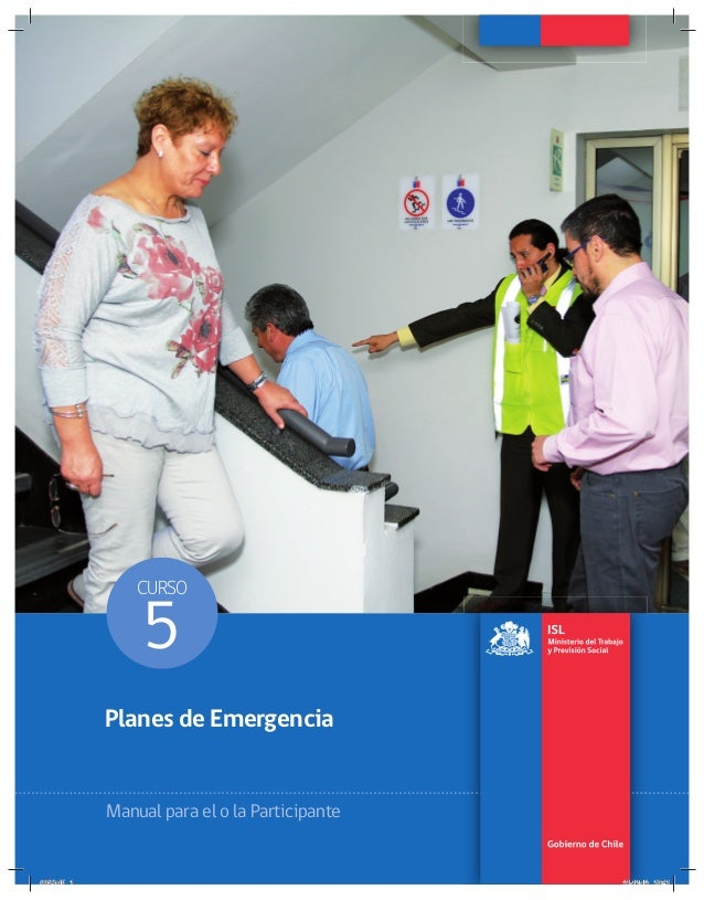 CURSO 5 Planes de Emergencia Manual para el o la Participante 005.indd 1005.indd 1 21-12-12 18:4121-12-12 18:41