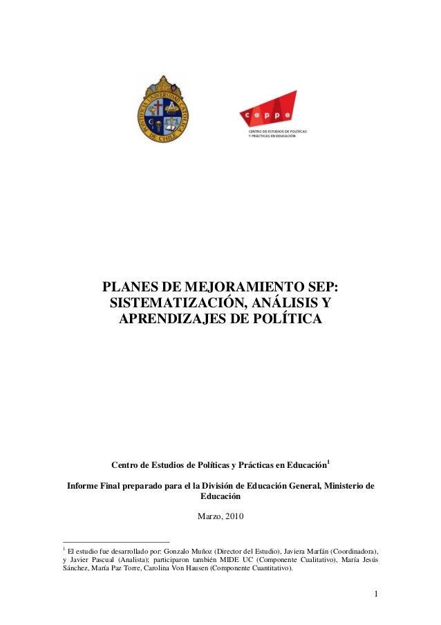 PLANES DE MEJORAMIENTO SEP:              SISTEMATIZACIÓN, ANÁLISIS Y               APRENDIZAJES DE POLÍTICA               ...