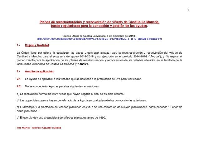 1  Planes de reestructuración y reconversión de viñedo de Castilla-La Mancha, bases reguladoras para la concesión y gestió...