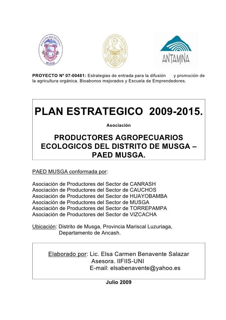 PROYECTO Nº 07-00481: Estrategias de entrada para la difusión     y promoción de la agricultura orgánica. Bioabonos mejora...