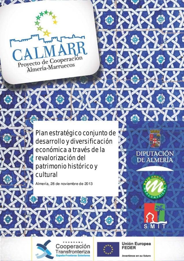 Plan estratégico conjunto de desarrollo y diversificación económica a través de la revalorización del patrimonio histórico...