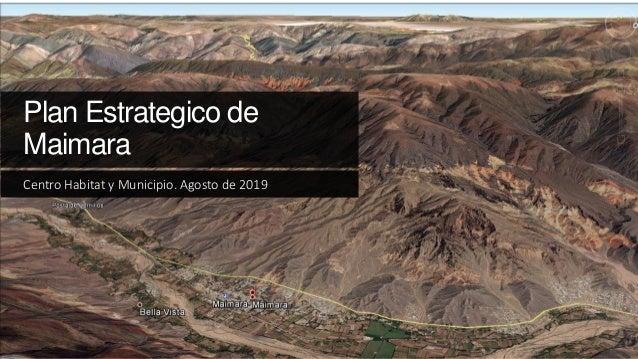 Plan Estrategico de Maimara Centro Habitat y Municipio. Agosto de 2019