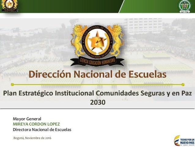 Plan Estratégico Policía Nacional Comunidades Seguras Y En