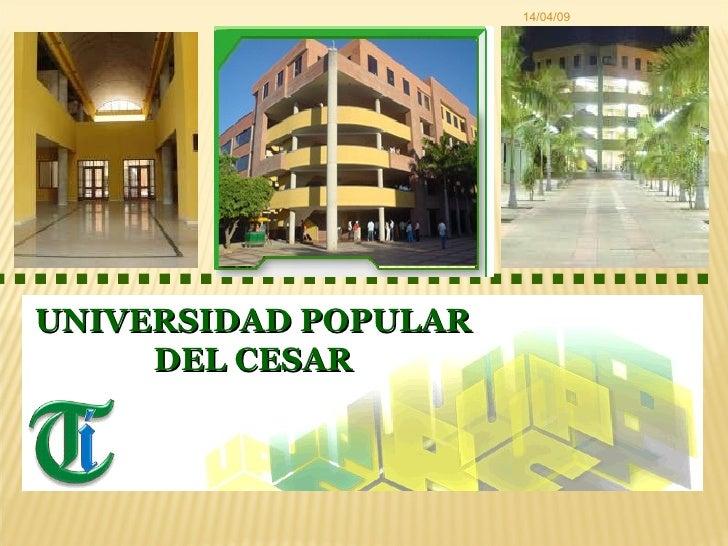 09/06/09 UNIVERSIDAD POPULAR DEL CESAR