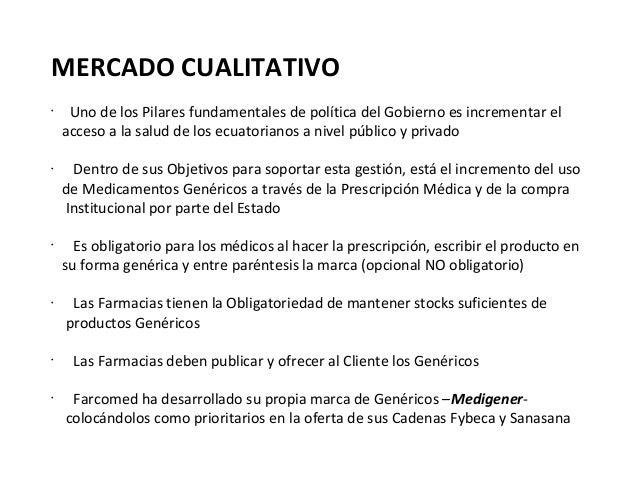 MERCADO CUALITATIVO•     Uno de los Pilares fundamentales de política del Gobierno es incrementar el    acceso a la salud ...