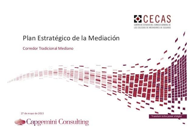 Plan Estratégico de la MediaciónPlanEstratégicodelaMediación CorredorTradicionalMediano 27demayode2013 Transform...