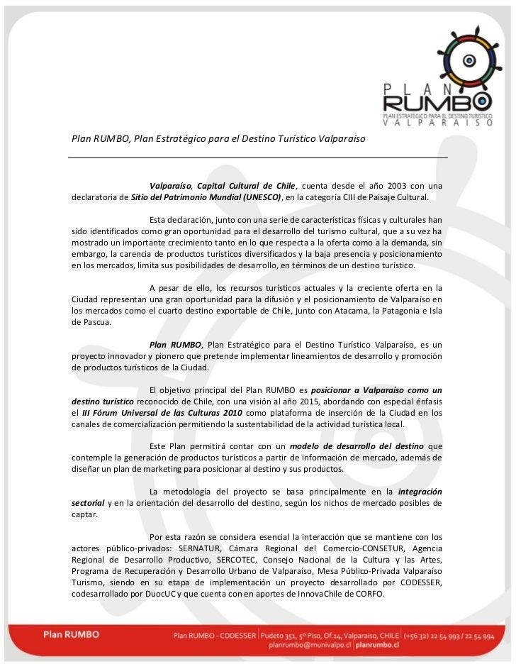 Plan RUMBO, Plan Estratégico para el Destino Turístico Valparaíso                      Valparaíso, Capital Cultural de Chi...