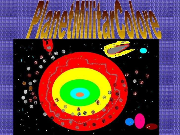 PlanetMilitarColore