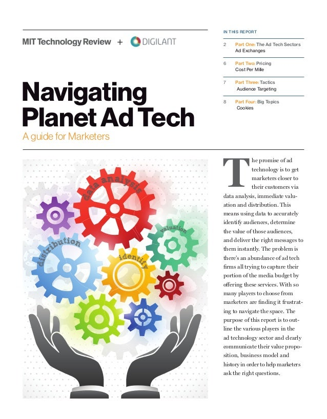A guide for Marketers Navigating PlanetAdTech dat a analys is dist ribution valuation identi fy IN THIS REPORT 2	 Part One...