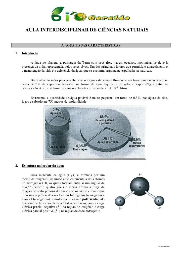 AULA INTERDISCIPLINAR DE CIÊNCIAS NATURAIS                                   A ÁGUA E SUAS CARACTERÍSTICAS1.   Introdução ...