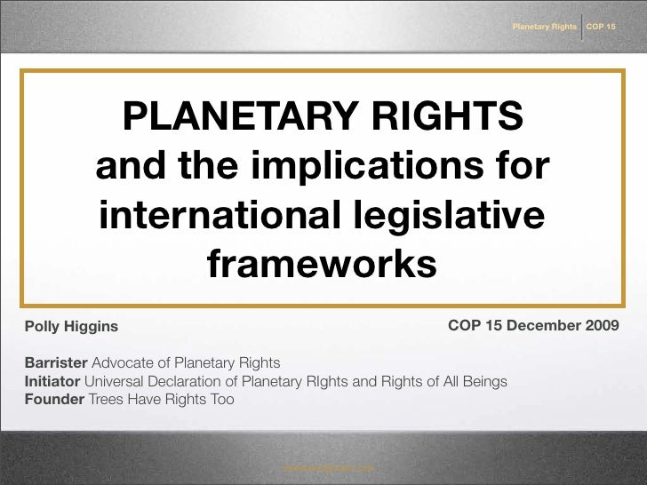Planetary Rights   COP 15                 PLANETARY RIGHTS            and the implications for            international le...