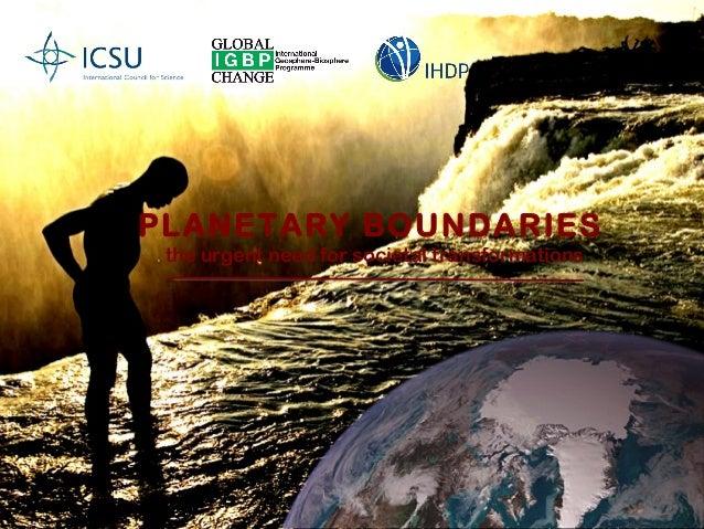 PLANETARY BOUNDARIES the urgent need for societal transformations