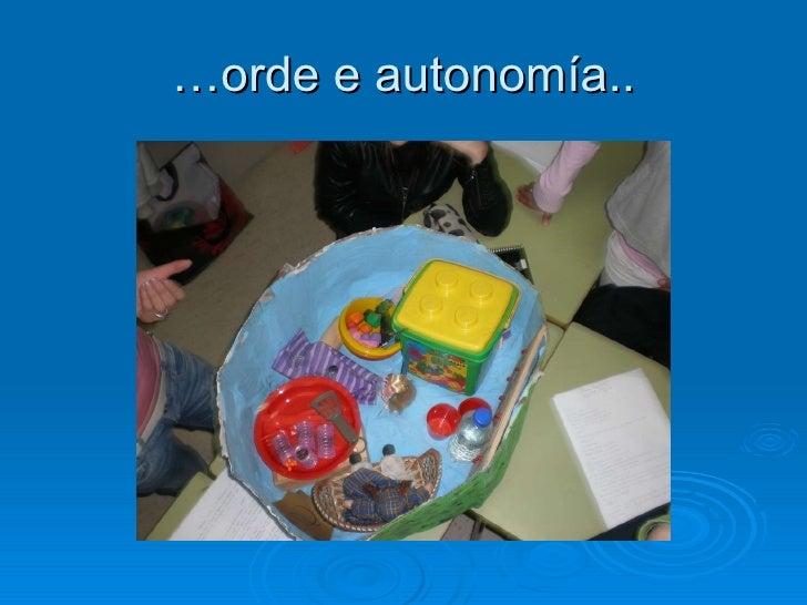 … orde e autonomía..