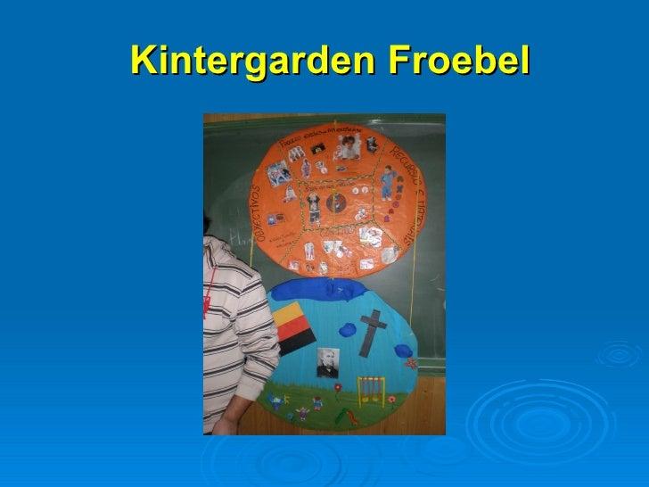 Kintergarden   Froebel