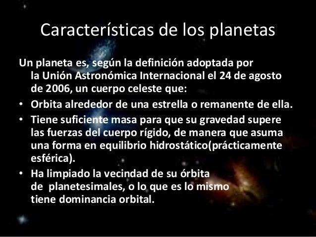 Planetas y planetoides for Cuales son las caracteristicas de un mural