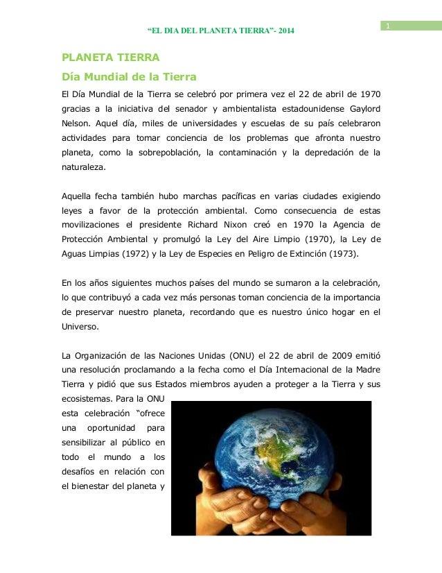 """""""EL DIA DEL PLANETA TIERRA""""- 2014  PLANETA TIERRA Día Mundial de la Tierra El Día Mundial de la Tierra se celebró por prim..."""