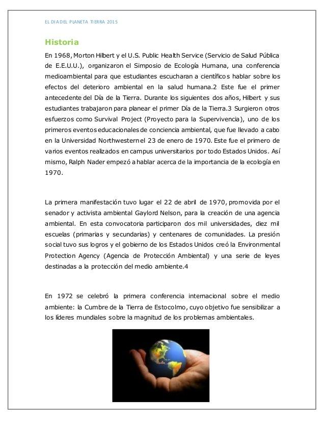 EL DIA DEL PLANETA TIERRA 2015 Historia En 1968, Morton Hilbert y el U.S. Public Health Service (Servicio de Salud Pública...