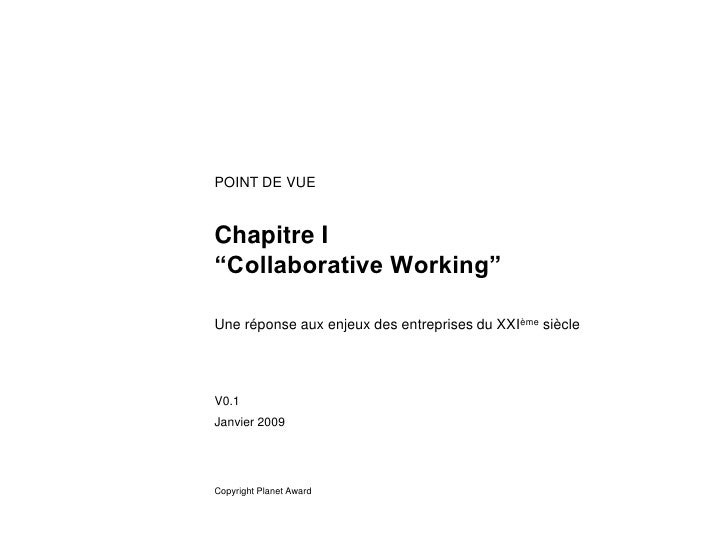 """POINT DE VUE   Chapitre I """"Collaborative Working""""  Une réponse aux enjeux des entreprises du XXIème siècle     V0.1 Janvie..."""