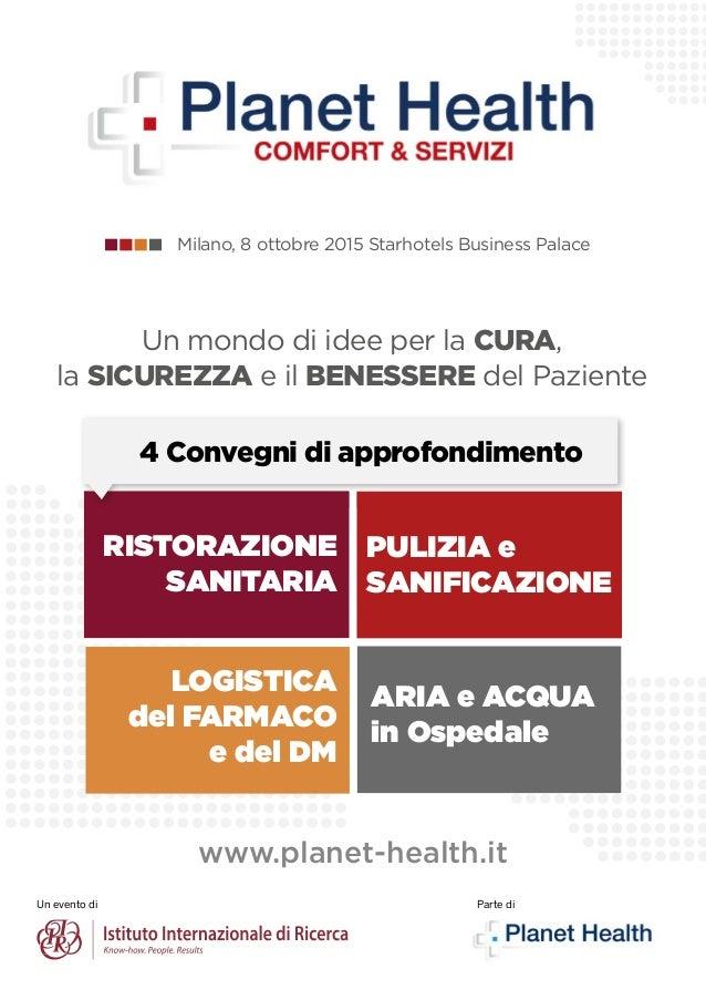Un evento di RISTORAZIONE SANITARIA PULIZIA e SANIFICAZIONE LOGISTICA del FARMACO e del DM ARIA e ACQUA in Ospedale Un mon...