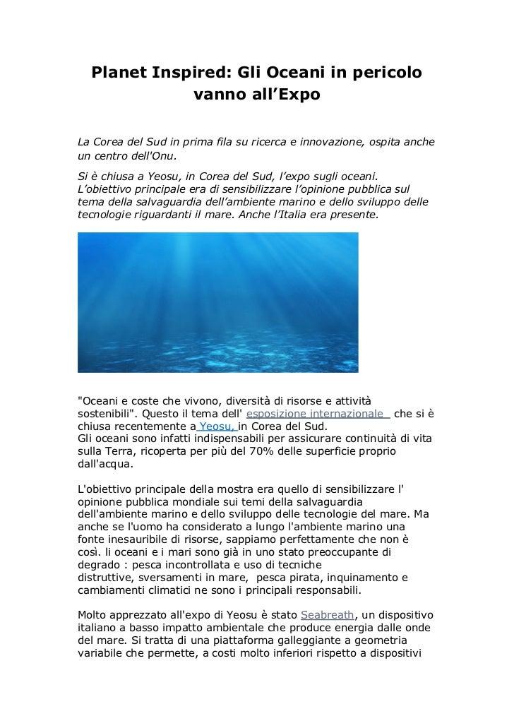 Planet Inspired: Gli Oceani in pericolo             vanno all'ExpoLa Corea del Sud in prima fila su ricerca e innovazione,...